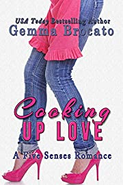 Cooking Up Love: A Five Senses Contemporary Romance
