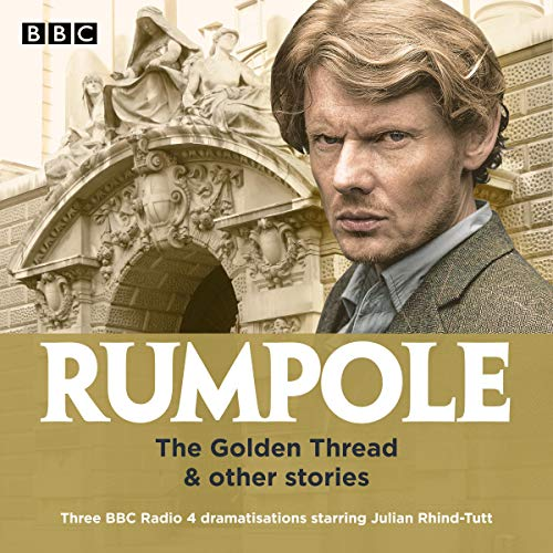 Couverture de Rumpole: The Golden Thread & Other Stories