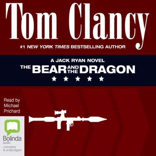 The Bear and the Dragon                   By:                                                                                                                                 Tom Clancy                               Narrated by:                                                                                                                                 Michael Prichard                      Length: 42 hrs and 55 mins     90 ratings     Overall 4.5