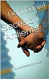 Secreto Ardiente.: Cuart4GeneraciónPlacer. (Edición Especial. nº 1)