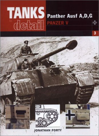 PzKpfw V Ausf A, D & G: Panzer v Panther (Tanks in Detail, 3)