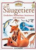 ISBN zu Naturführer für Kinder. Säugetiere. Entdecken, beobachten, bestimmen und verstehen