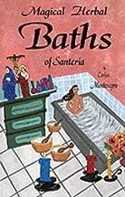 Magical Herbal Baths of Santeria