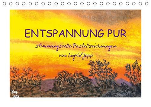 Entspannung pur, stimmungsvolle Pastellzeichnungen von Ingrid Jopp (Tischkalender 2021 DIN A5 quer)