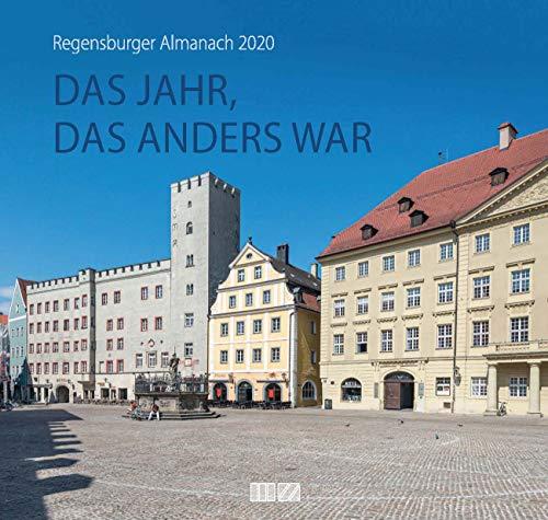 Regensburger Almanach 2020: Das Jahr, das anders war