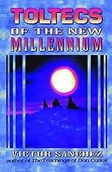 Toltecs of the New Millennium: Victor Sanchez