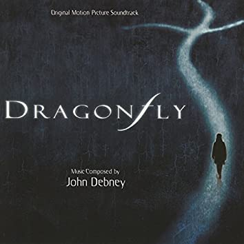 Dragonfly (Original Motion Picture Soundtrack)