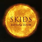 Songtexte von Skids - Burning Cities