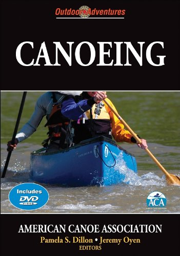 Compare Textbook Prices for Canoeing Outdoor Adventures First Edition ISBN 9780736067157 by American Canoe Association,Dillon, Pamela S.,Oyen, Jeremy,Dillon, Pamela