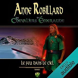 Le feu dans le ciel     Le feu dans le ciel              De :                                                                                                                                 Anne Robillard                               Lu par :                                                                                                                                 Raymond Desmarteau                      Durée : 8 h et 14 min     23 notations     Global 4,5