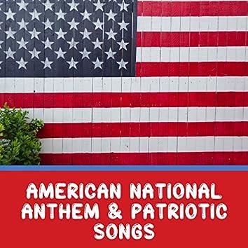 American National Anthem & Patriotic Songs