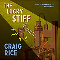 The Lucky Stiff (John J. Malone)
