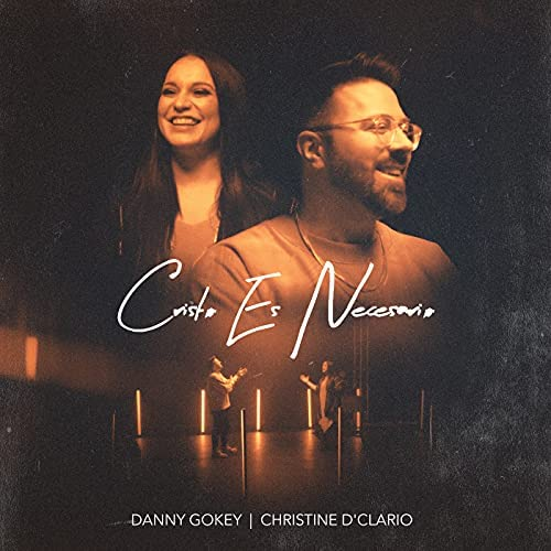 Danny Gokey & Christine D'Clario