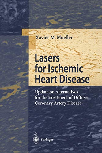Lasers for Ischemic Heart Disease: Update on Alternatives for the Treatment of Diffuse Coronary Artery Disease