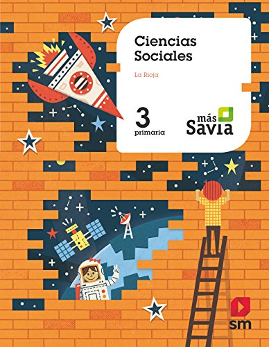 Ciencias sociales. 3 Primaria. Más Savia. La Rioja