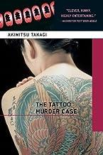 The Tattoo Murder Case (Soho crime) by Takagi, Akimitsu (2002) Paperback