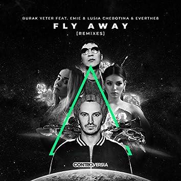 Fly Away (feat. Emie, Lusia Chebotina & Everthe8) [Remixes]
