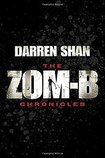 Zom-B Chronicles: Bind-up of Zom-B and Zom-B Underground
