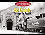 Rio Grande Through the Rockies - Mike Danneman