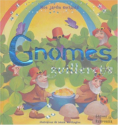 Gnomes guillerets