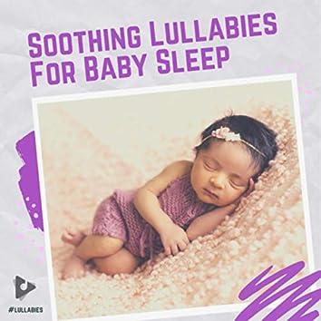 Soothing Lullabies For Baby Sleep