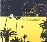 Cafe Bizarre - Sunset Danceteria
