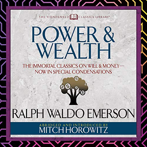 Power & Wealth (Condensed Classics) cover art