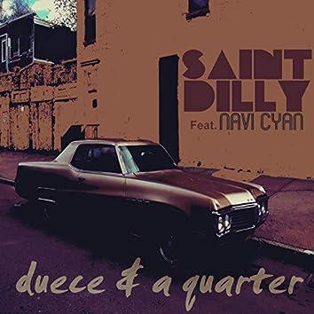 Duece and a quarter (feat. Navi Cyan)