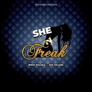 She A Freak (feat. RnG Marko & Xo Muzik)