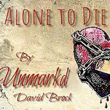 Alone to Die