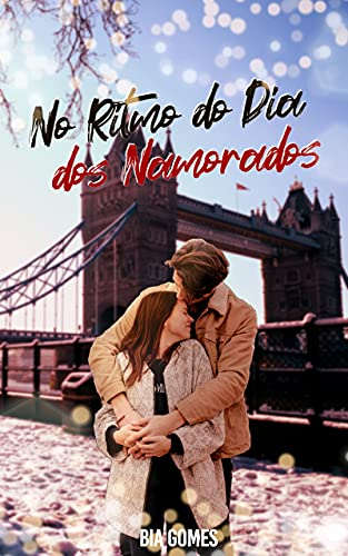 """No Ritmo do Dia dos Namorados: Um conto de """"No Ritmo do Coração"""""""