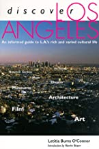 Discover Los Angeles - An Informed Guide to L.A's Rich and Varied Cultural Life