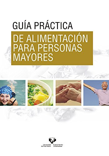 Guía práctica de alimentación para personas mayores (Zabalduz)