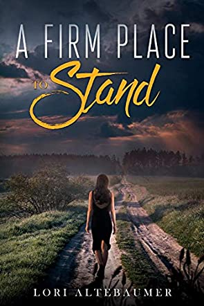 A Firm Place to Stand