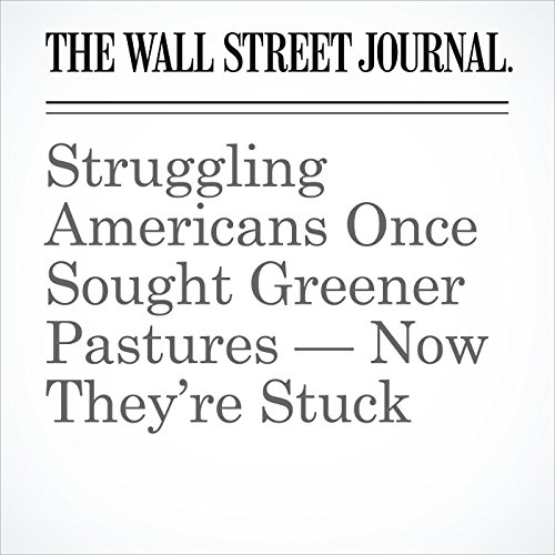 Struggling Americans Once Sought Greener Pastures — Now They're Stuck copertina