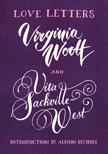 Love Letters: Vita and Virginia: Vita and Virginia