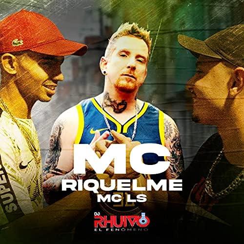 Dj Rhuivo, MC Riquelme & Mc Ls