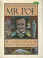 The Extraordinary Mr. Poe