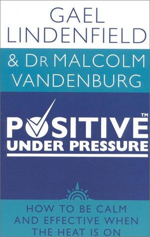 Positive Under Pressure