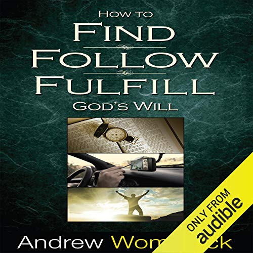 How to Find, Follow, Fulfill God's Will Titelbild