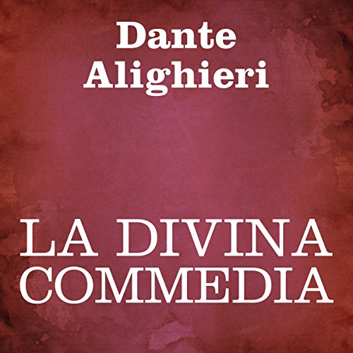La Divina Commedia [The Divine Comedy] audiobook cover art