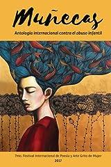 Munecas: Antologia Internacional Contra el Abuso Infantil (Coleccion Grito de Mujer) (Volume 2) (Spanish Edition) Paperback