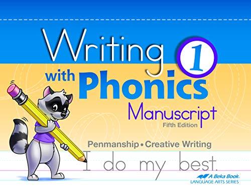 Writing with Phonics 1 Manuscript- Abeka 1st Grade 1 Manuscript Penmanship Student Work Book