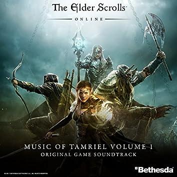 The Elder Scrolls Online: Music of Tamriel, Vol. 1 (Original Game Soundtrack)