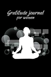 Gratitude Journal for Women: Guide To Cultivate An Attitude Of Gratitude - Meditation tracker, meditation book, meditation...
