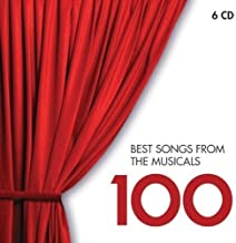 100 Best Songs from the Musicals by Various (2012-05-22)