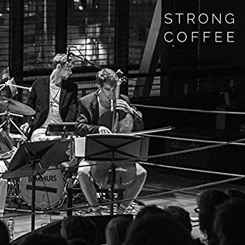 Strong Coffee (Live)