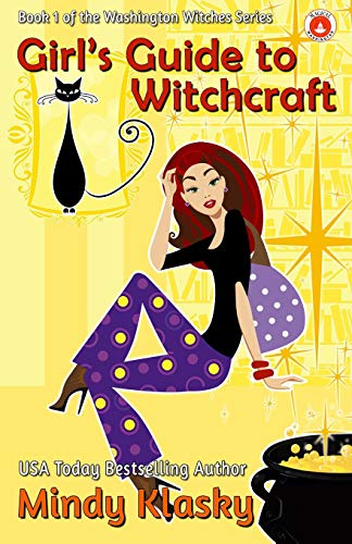Girl's Guide to Witchcraft (Washington Witches (Magical Washington))