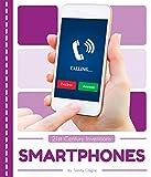 Smartphones (21st Century Inventions)