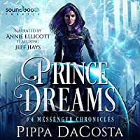 Prince of Dreams (Messenger Chronicles)